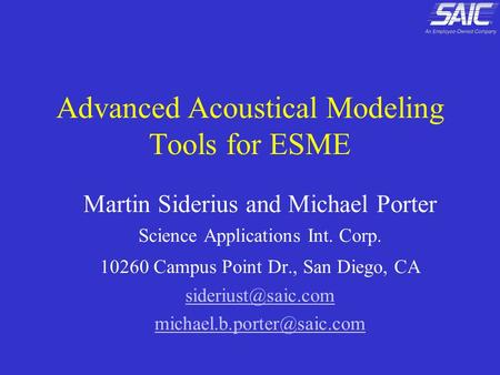 Advanced Acoustical Modeling Tools for ESME