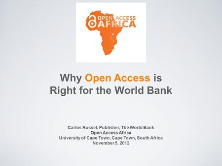 Why Open Access is Right for the World Bank