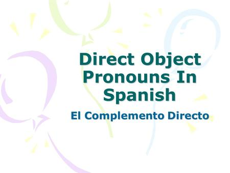 Direct Object Pronouns In Spanish