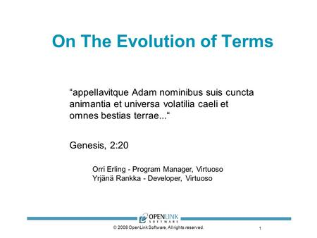 On The Evolution of Terms