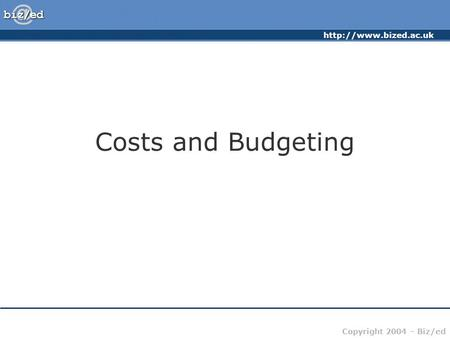 Costs and Budgeting.