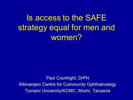 Is access to the SAFE strategy equal for men and women?