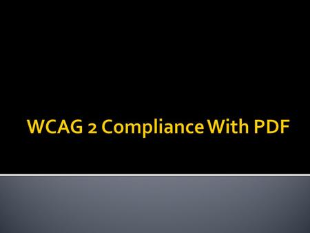 WCAG 2 Compliance With PDF