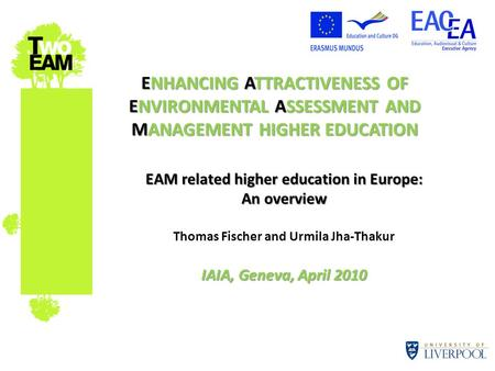 EAM related higher education in Europe: An overview