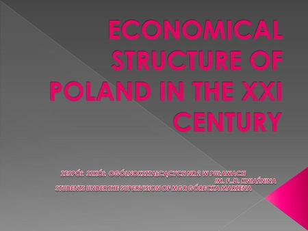 UNEMPLIOYMENT AND UNEMPLOYMENY RATE NATIONAL GROSS PRODUCT INFLATION AND MONETARY POLICY BUDGET OF POLAND POLISH FOREIGN TRADE.