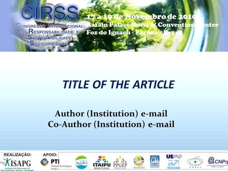 1 TITLE OF THE ARTICLE Author (Institution) e-mail Co-Author (Institution) e-mail.