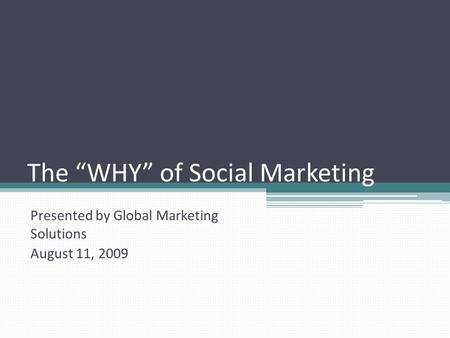 "The ""WHY"" of Social Marketing"