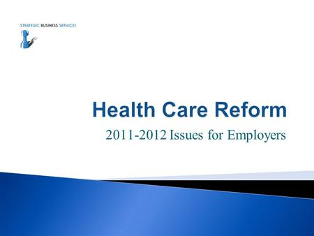 2011-2012 Issues for Employers.
