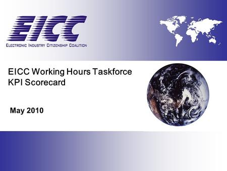 EICC Working Hours Taskforce KPI Scorecard