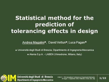 Statistical method for the prediction of tolerancing effects in design