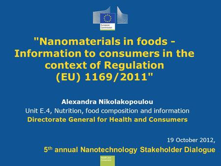 Alexandra Nikolakopoulou Directorate General for Health and Consumers