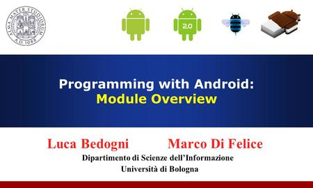 Programming with Android: Module Overview
