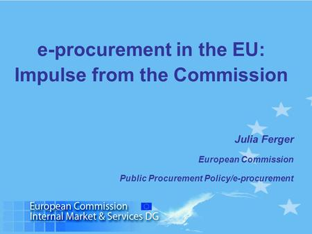 e-procurement in the EU: Impulse from the Commission