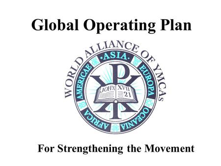 Global Operating Plan For Strengthening the Movement.