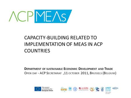 CAPACITY-BUILDING RELATED TO IMPLEMENTATION OF MEAS IN ACP COUNTRIES