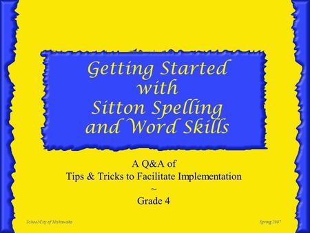 Getting Started with Sitton Spelling and Word Skills
