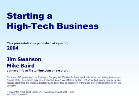 Starting a High-Tech <strong>Business</strong> This presentation is published at eysu
