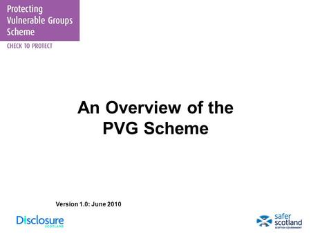 An Overview of the PVG Scheme