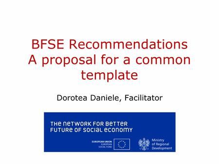 BFSE Recommendations A proposal for a common template