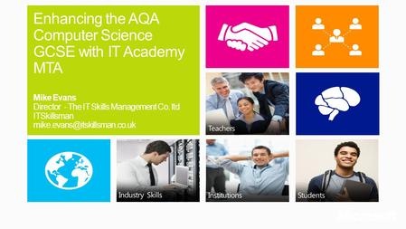 Enhancing the AQA Computer Science GCSE with IT Academy MTA