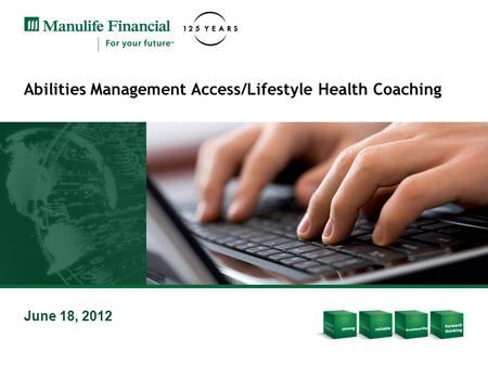 Abilities Management Access/Lifestyle Health Coaching June 18, 2012.
