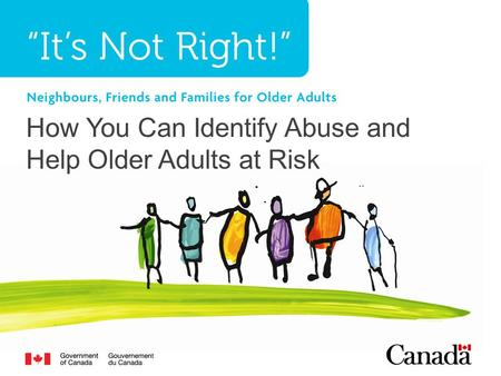 How You Can Identify Abuse and Help Older Adults at Risk