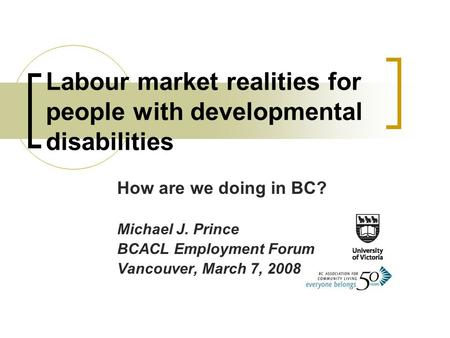 Labour market realities for people with developmental disabilities