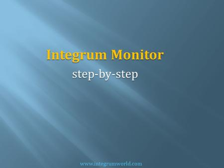 Integrum Monitor step-by-step www.integrumworld.com.