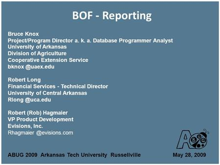 BOF - Reporting University of Arkansas Division of Agriculture Cooperative Extension Service Robert Long Financial Services - Technical.