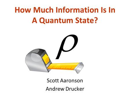How Much Information Is In A Quantum State?