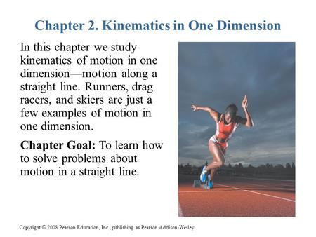 Chapter 2. Kinematics in One Dimension