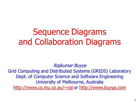 Sequence Diagrams and Collaboration Diagrams