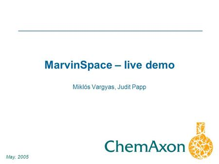 1 Miklós Vargyas, Judit Papp May, 2005 MarvinSpace – live demo.