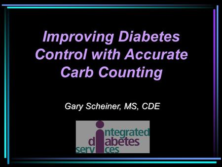 Improving Diabetes Control with Accurate Carb Counting