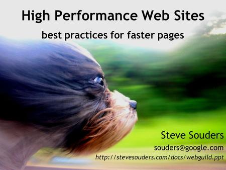 High Performance Web Sites best practices for faster pages Steve Souders