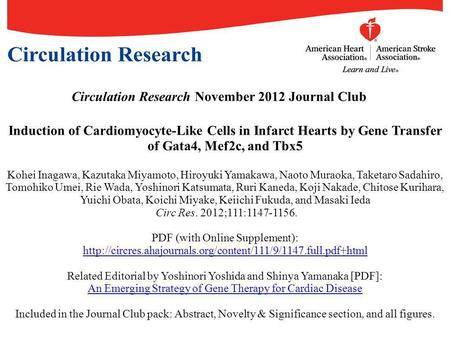 Circulation Research November 2012 Journal Club Induction of Cardiomyocyte-Like Cells in Infarct Hearts by Gene Transfer of Gata4, Mef2c, and Tbx5 Kohei.