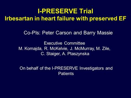 I-PRESERVE Trial Irbesartan in heart failure with preserved EF