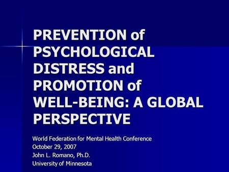 World Federation for Mental Health Conference October 29, 2007