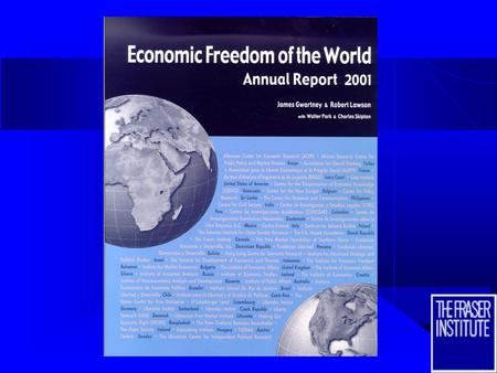 2 Economic Freedom of the World - The Role of Government in the Modern Growth Economy Economic Freedom of the World - The Role of Government in the.