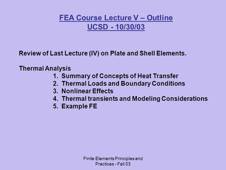 FEA Course Lecture V – Outline