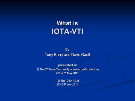 What is IOTA-VTI by Tony Barry and Dave Gault presented at