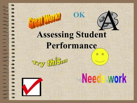 Assessing Student Performance