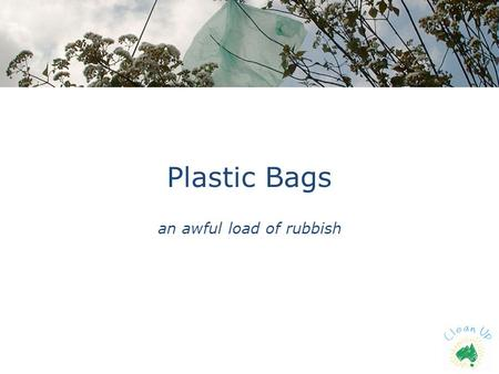 an awful load of rubbish