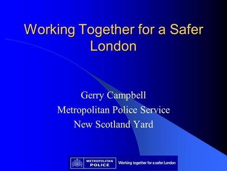 Working Together for a Safer London