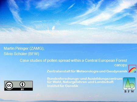 Case studies of pollen spread within a Central European Forest canopy