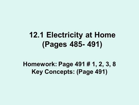 12.1 Electricity at Home (Pages )
