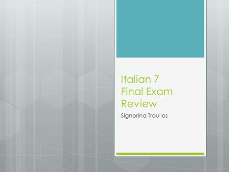 "Italian 7 Final Exam Review Signorina Troullos. L'Imperativo  How to form ""tu"" commands?  -are verb ending –a ""mangia!""  -ere, -ire verb ending –i."