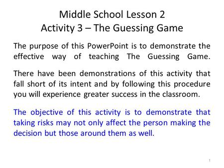 Middle School Lesson 2 Activity 3 – The Guessing Game