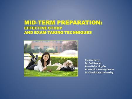 Mid-term Preparation: Effective Study and Exam-Taking Techniques