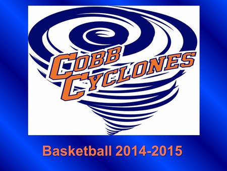 Basketball 2014-2015. Meet Your Coaches Coach Franks– Head Basketball (8 th ) Coach McFarlin--Assistant (8 th ) Coach Finley– Head (7 th ) Coach Mata–